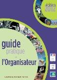 Guide pratique de l'organisateur